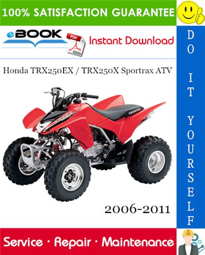 Thumbnail ☆☆ Best ☆☆ Honda TRX250EX / TRX250X Sportrax ATV Service Repair Manual 2006-2011 Download
