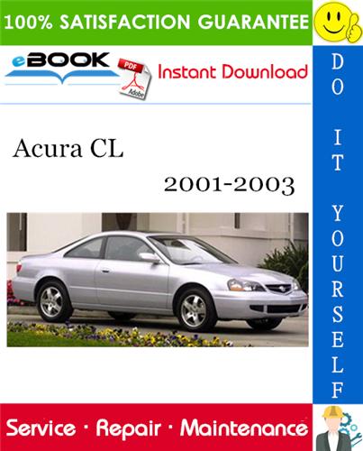 Thumbnail ☆☆ Best ☆☆ Acura CL Service Repair Manual 2001-2003 Download
