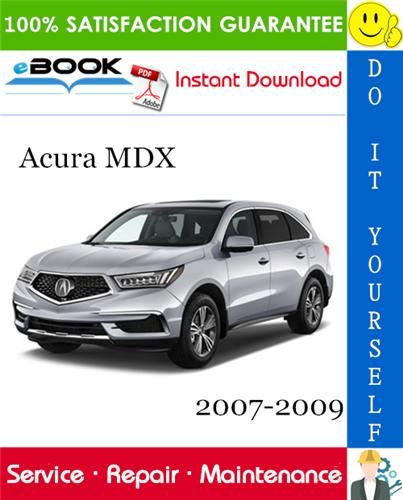 Thumbnail ☆☆ Best ☆☆ Acura MDX Service Repair Manual 2007-2009 Download