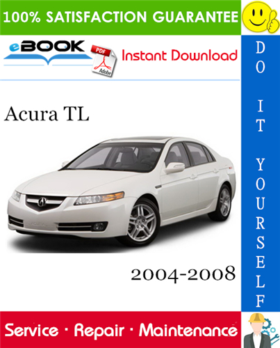 Thumbnail ☆☆ Best ☆☆ Acura TL Service Repair Manual 2004-2008 Download