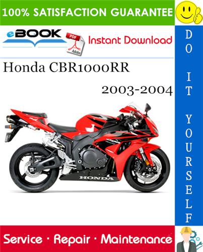 Thumbnail ☆☆ Best ☆☆ Honda CBR1000RR Motorcycle Service Repair Manual 2003-2004 Download