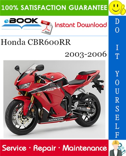 Thumbnail ☆☆ Best ☆☆ Honda CBR600RR Motorcycle Service Repair Manual 2003-2006 Download