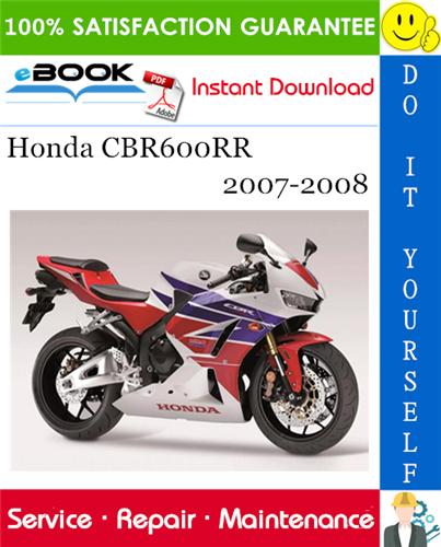 Thumbnail ☆☆ Best ☆☆ Honda CBR600RR Motorcycle Service Repair Manual 2007-2008 Download
