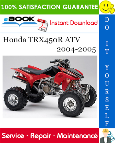 Thumbnail ☆☆ Best ☆☆ Honda TRX450R ATV Service Repair Manual 2004-2005 Download