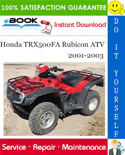 Thumbnail ☆☆ Best ☆☆ Honda TRX500FA Rubicon ATV Service Repair Manual 2001-2003 Download