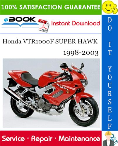 Thumbnail ☆☆ Best ☆☆ Honda VTR1000F SUPER HAWK Motorcycle Service Repair Manual 1998-2003 Download