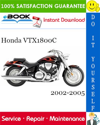 Thumbnail ☆☆ Best ☆☆ Honda VTX1800C Motorcycle Service Repair Manual 2002-2005 Download
