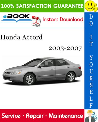 Thumbnail ☆☆ Best ☆☆ Honda Accord Service Repair Manual 2003-2007 Download