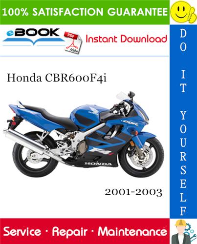 Thumbnail ☆☆ Best ☆☆ Honda CBR600F4i Motorcycle Service Repair Manual 2001-2003 Download