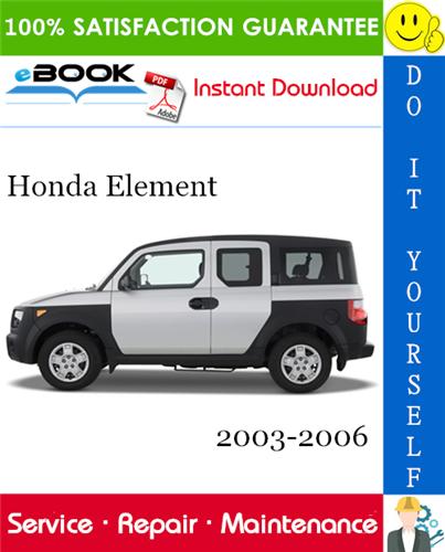 Thumbnail ☆☆ Best ☆☆ Honda Element Service Repair Manual 2003-2006 Download