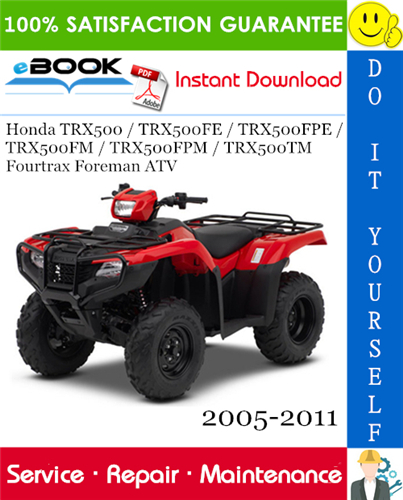 Thumbnail ☆☆ Best ☆☆ Honda TRX500 / TRX500FE / TRX500FPE / TRX500FM / TRX500FPM / TRX500TM Fourtrax Foreman ATV Service Repair Manual 2005-2011 Download