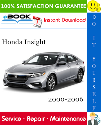 Thumbnail ☆☆ Best ☆☆ Honda Insight Service Repair Manual 2000-2006 Download