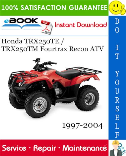 Thumbnail ☆☆ Best ☆☆ Honda TRX250TE / TRX250TM Fourtrax Recon ATV Service Repair Manual 1997-2004 Download