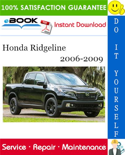 Thumbnail ☆☆ Best ☆☆ Honda Ridgeline Service Repair Manual 2006-2009 Download