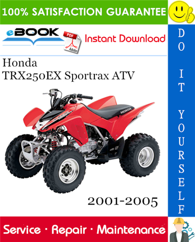 Thumbnail ☆☆ Best ☆☆ Honda TRX250EX Sportrax ATV Service Repair Manual 2001-2005 Download