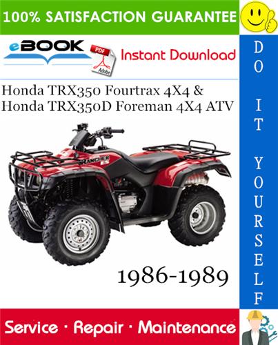 Thumbnail ☆☆ Best ☆☆ Honda TRX350 Fourtrax 4X4 & Honda TRX350D Foreman 4X4 ATV Service Repair Manual 1986-1989 Download