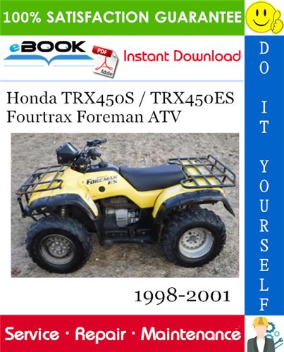 Thumbnail ☆☆ Best ☆☆ Honda TRX450S / TRX450ES Fourtrax Foreman ATV Service Repair Manual 1998-2001 Download
