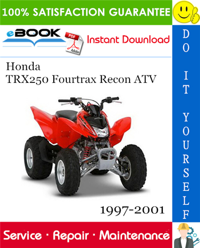 Thumbnail ☆☆ Best ☆☆ Honda TRX250 Fourtrax Recon ATV Service Repair Manual 1997-2001 Download