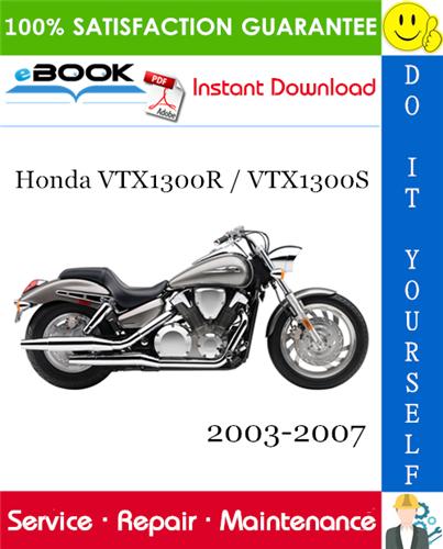 Thumbnail ☆☆ Best ☆☆ Honda VTX1300R / VTX1300S Motorcycle Service Repair Manual 2003-2007 Download