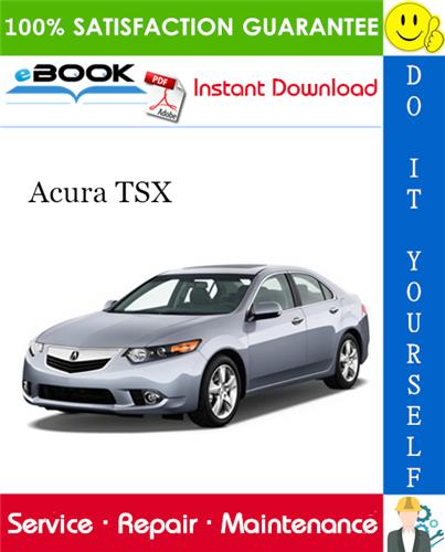 Thumbnail ☆☆ Best ☆☆ 2009 Acura TSX Service Repair Manual