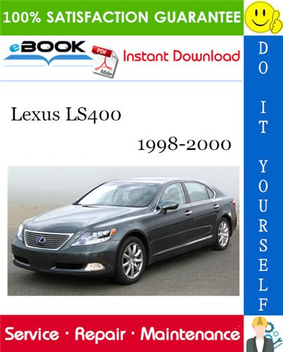 Thumbnail ☆☆ Best ☆☆ Lexus LS400 Service Repair Manual 1998-2000 Download