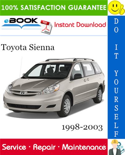 Thumbnail ☆☆ Best ☆☆ Toyota Sienna Service Repair Manual 1998-2003 Download