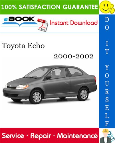 Thumbnail ☆☆ Best ☆☆ Toyota Echo Service Repair Manual 2000-2002 Download