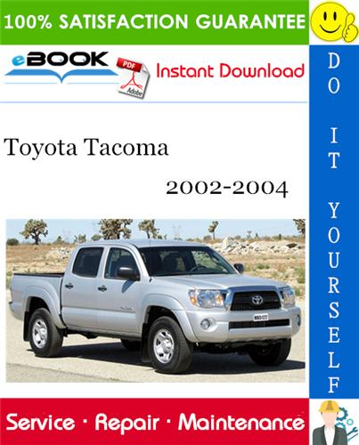 Thumbnail ☆☆ Best ☆☆ Toyota Tacoma Service Repair Manual 2002-2004 Download