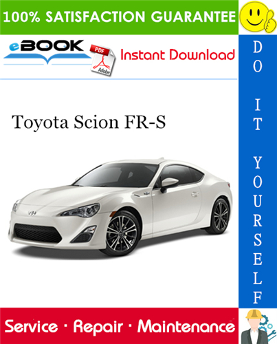 Thumbnail ☆☆ Best ☆☆ 2013 Toyota Scion FR-S Service Repair Manual