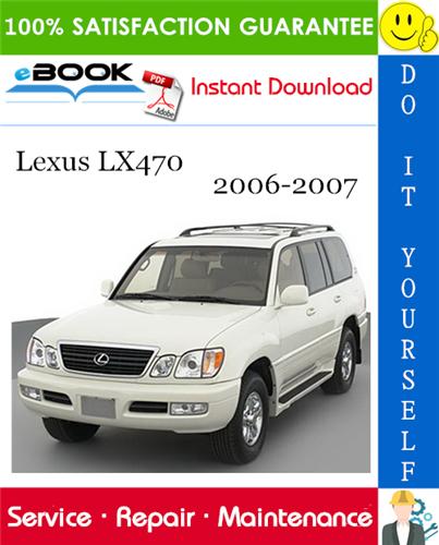 Thumbnail ☆☆ Best ☆☆ Lexus LX470 Service Repair Manual 2006-2007 Download