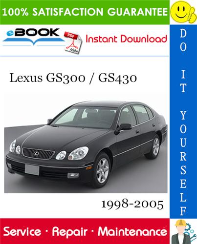 Thumbnail ☆☆ Best ☆☆ Lexus GS300 / GS430 Service Repair Manual 1998-2005 Download