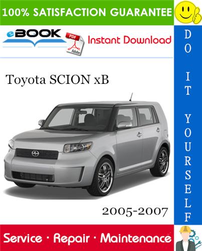 Thumbnail ☆☆ Best ☆☆ Toyota SCION xB Service Repair Manual 2005-2007 Download