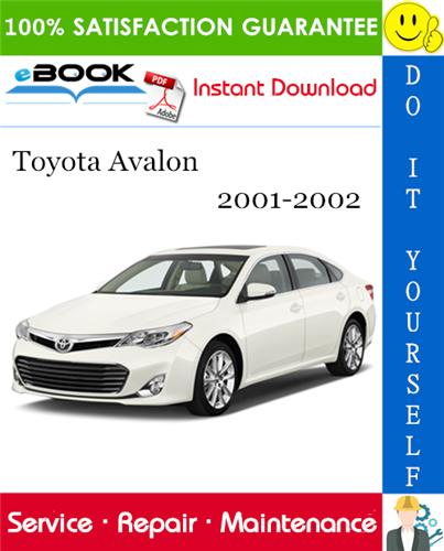 Thumbnail ☆☆ Best ☆☆ Toyota Avalon Service Repair Manual 2001-2002 Download
