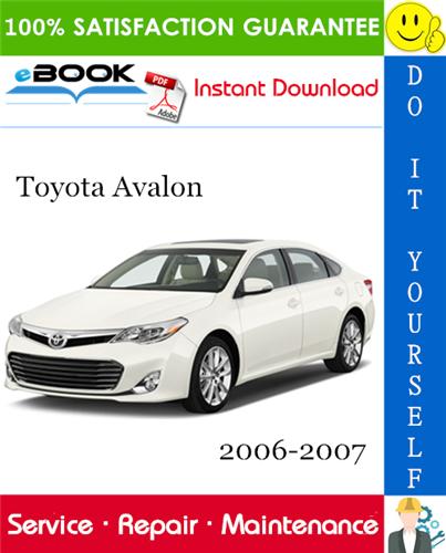 Thumbnail ☆☆ Best ☆☆ Toyota Avalon Service Repair Manual 2006-2007 Download