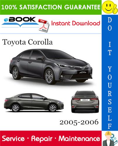 Thumbnail ☆☆ Best ☆☆ Toyota Corolla Service Repair Manual 2005-2006 Download