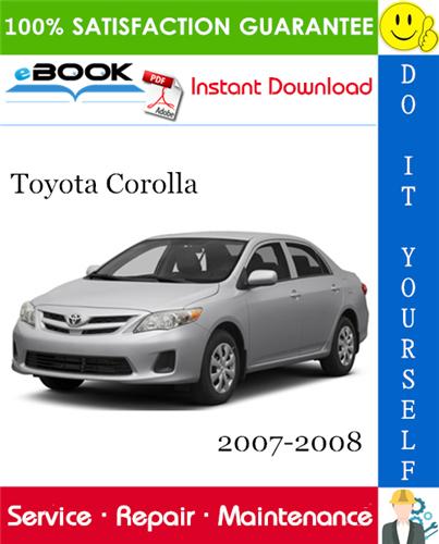 Thumbnail ☆☆ Best ☆☆ Toyota Corolla Service Repair Manual 2007-2008 Download