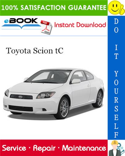 Thumbnail ☆☆ Best ☆☆ 2005 Toyota Scion tC Service Repair Manual