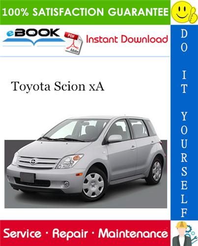 Thumbnail ☆☆ Best ☆☆ 2006 Toyota Scion xA Service Repair Manual