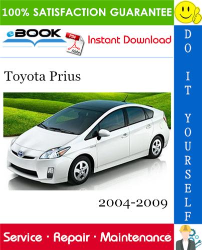 Thumbnail ☆☆ Best ☆☆ Toyota Prius Service Repair Manual 2004-2009 Download