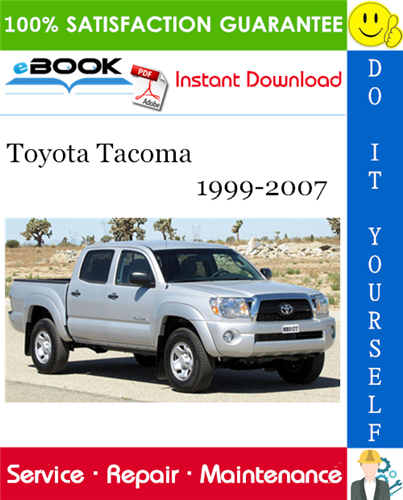 Thumbnail ☆☆ Best ☆☆ Toyota Tacoma Service Repair Manual 1999-2007 Download