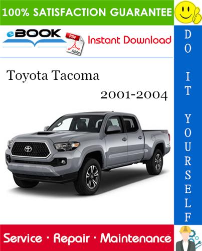 Thumbnail ☆☆ Best ☆☆ Toyota Tacoma Service Repair Manual 2001-2004 Download