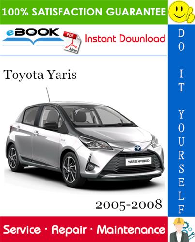 Thumbnail ☆☆ Best ☆☆ Toyota Yaris Service Repair Manual 2005-2008 Download