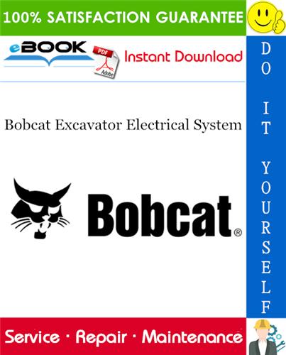Thumbnail ☆☆ Best ☆☆ Bobcat Excavator Electrical System Service Repair Manual