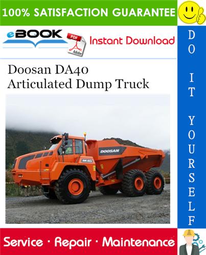Thumbnail ☆☆ Best ☆☆ Doosan DA40 Articulated Dump Truck Service Repair Manual