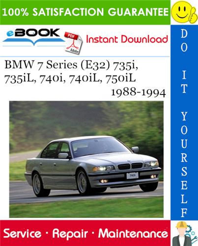 Thumbnail ☆☆ Best ☆☆ BMW 7 Series (E32) 735i, 735iL, 740i, 740iL, 750iL Service Repair Manual 1988-1994 Download