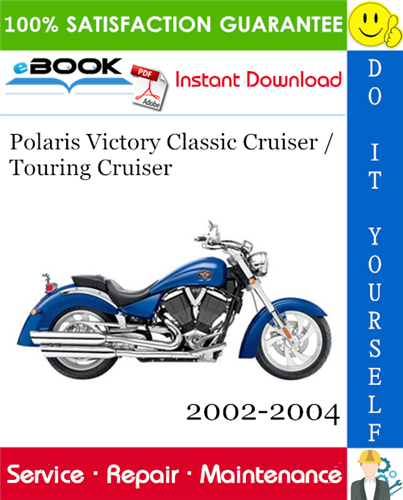 Thumbnail ☆☆ Best ☆☆ Polaris Victory Classic Cruiser / Touring Cruiser Motorcycle Service Repair Manual 2002-2004 Download