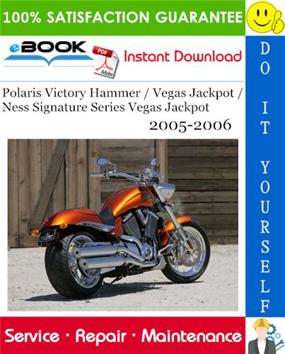 Thumbnail ☆☆ Best ☆☆ Polaris Victory Hammer / Vegas Jackpot / Ness Signature Series Vegas Jackpot Motorcycle Service Repair Manual 2005-2006 Download