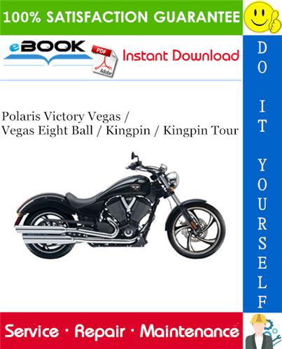 Thumbnail ☆☆ Best ☆☆ 2007 Polaris Victory Vegas / Vegas Eight Ball / Kingpin / Kingpin Tour Motorcycle Service Repair Manual