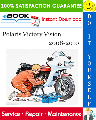 Thumbnail ☆☆ Best ☆☆ Polaris Victory Vision Motorcycle Service Repair Manual 2008-2010 Download