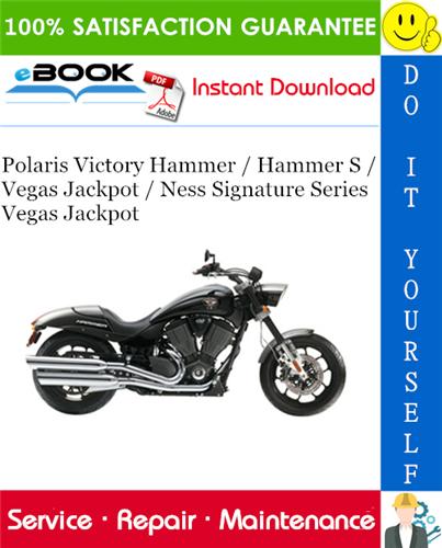 Thumbnail ☆☆ Best ☆☆ 2008 Polaris Victory Hammer / Hammer S / Vegas Jackpot / Ness Signature Series Vegas Jackpot Motorcycle Service Repair Manual